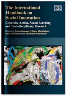THE INTERNATIONAL HANDBOOK ON SOCIAL INNOVATION. Collective Action, Social Learning and TransdisciplinaryResearch