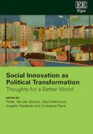Social Innovation as Political Transformation. Thoughts for a Better World